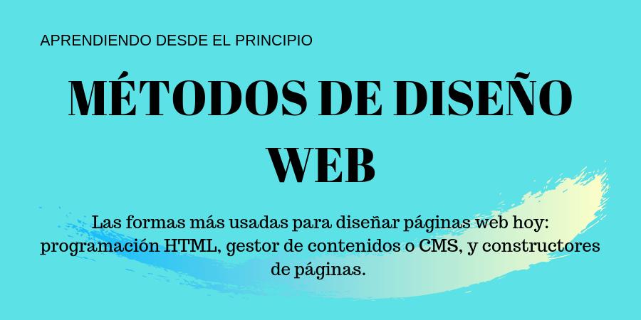 qué métodos de diseñar una web hay